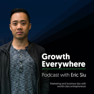 Growth Everywhere Marketing Podcast